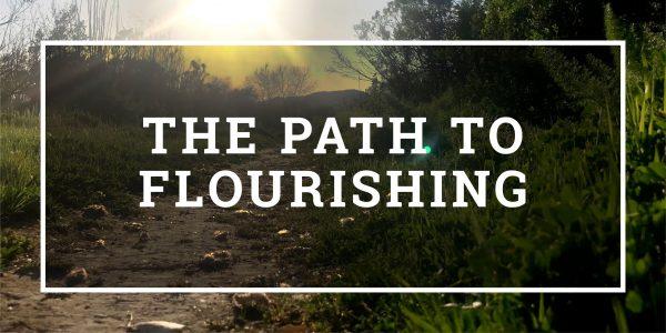 The Path to Flourishing